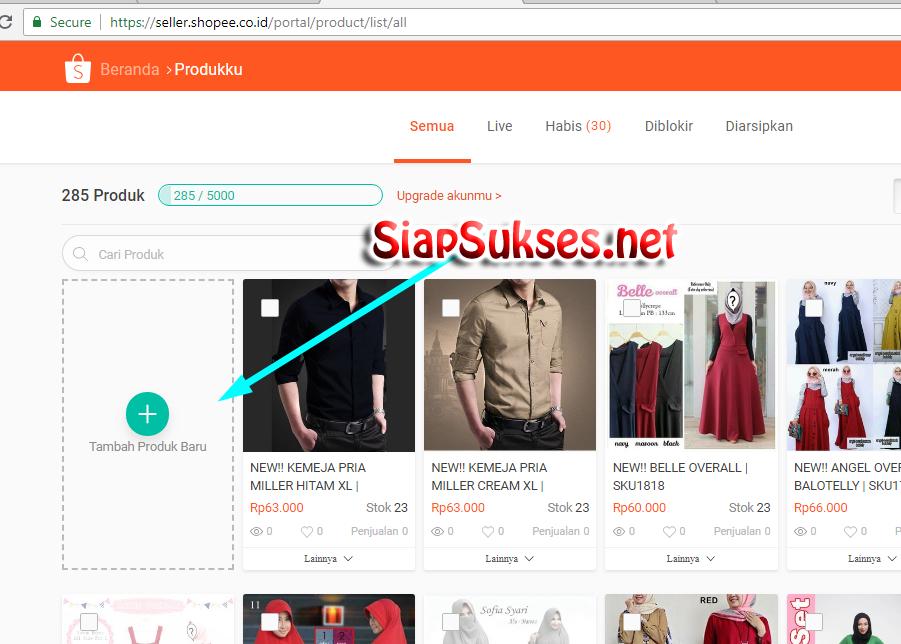 cara berjualan di shopee - menambah produk