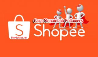 menambah follower shopee
